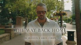 The Way Back Home - Aaron Coburn x DC Brandon.mov