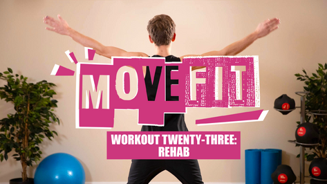 MoveFit Workout 23   Rehab