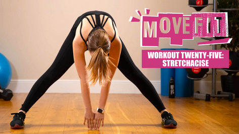 MoveFit Workout 25 | Stretchacise