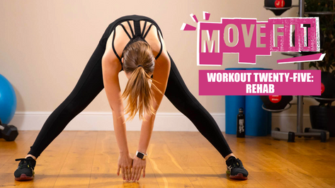 MoveFit Workout 25 | Rehab