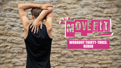 MoveFit Workout 33   Rehab