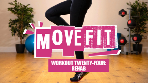 MoveFit Workout 24 | Rehab