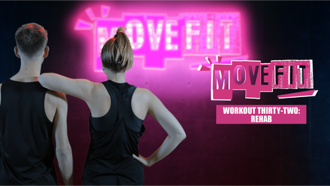 MoveFit Workout 32   Rehab