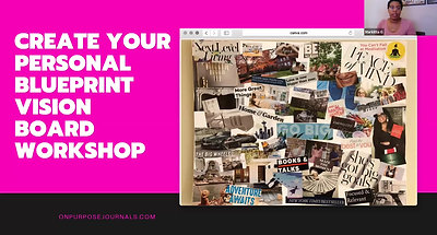 Create Your Personal Blueprint Vision Board Workshop