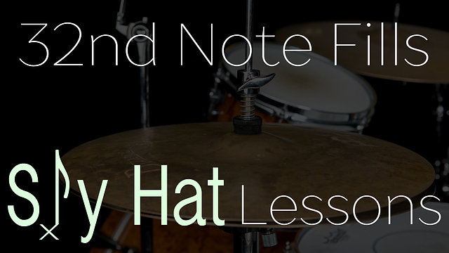 32nd Note Sly Hat Fills