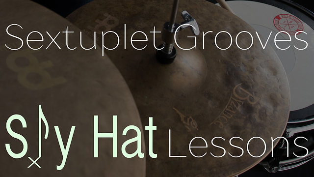Sextuplet Sly Hat Grooves