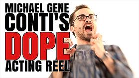 Michael's Dope Acting Reel