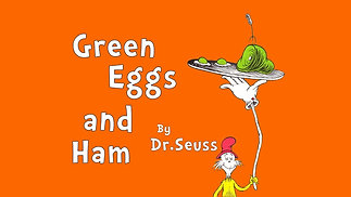 "Storytime: ""Green Eggs and Ham"""