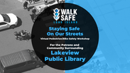 Staying Safe on Our Streets - Lakeview/Rockville Centre