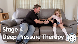 Deep Pressure Therapy - Stage 4