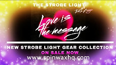 The Strobe Light Ep. 37 - Love is The Message