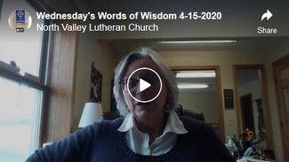 Wednesday's Words of Wisdom 4-15-2020