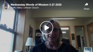 Wednesday Words of Wisdom 5-27-2020