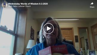 Wednesday Words of Wisdom  6-3-2020
