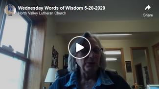 Wednesday Words of Wisdom 5-20-2020