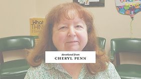 Devotional from Cheryl Penn