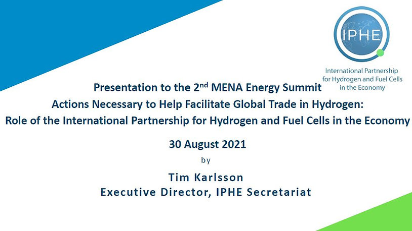 IPHE Presentation by Tim Karlsson to the 2nd MENA Energy Summit 30 Aug 2021