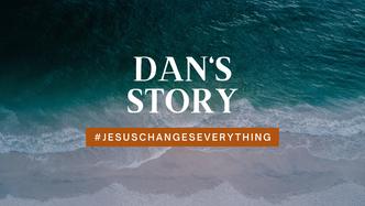 Dan's Story