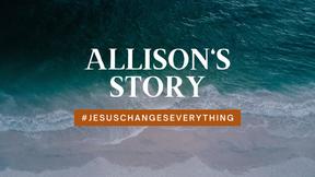 Allison's Story