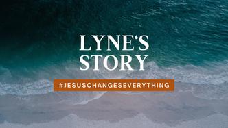 Lyne's Story