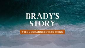 Brady's Story