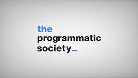 The Programmatic Society in English soon
