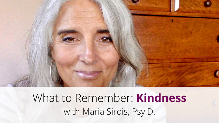 Kindness: What to Remember, Video 7 of 18