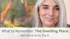 The Dwelling Place: What to Remember, Video 8 of 9