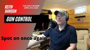 06APR2021 - DR - Seg 1 - Gun Control Monologue
