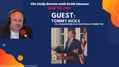 08APR2021 - DR - Seg 4 - Tommy Hicks RNC