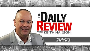 The Daily Review w Keith Hanson. Mar 10, 2021