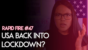 Ep 47 Is America Going Back Into Lockdown_
