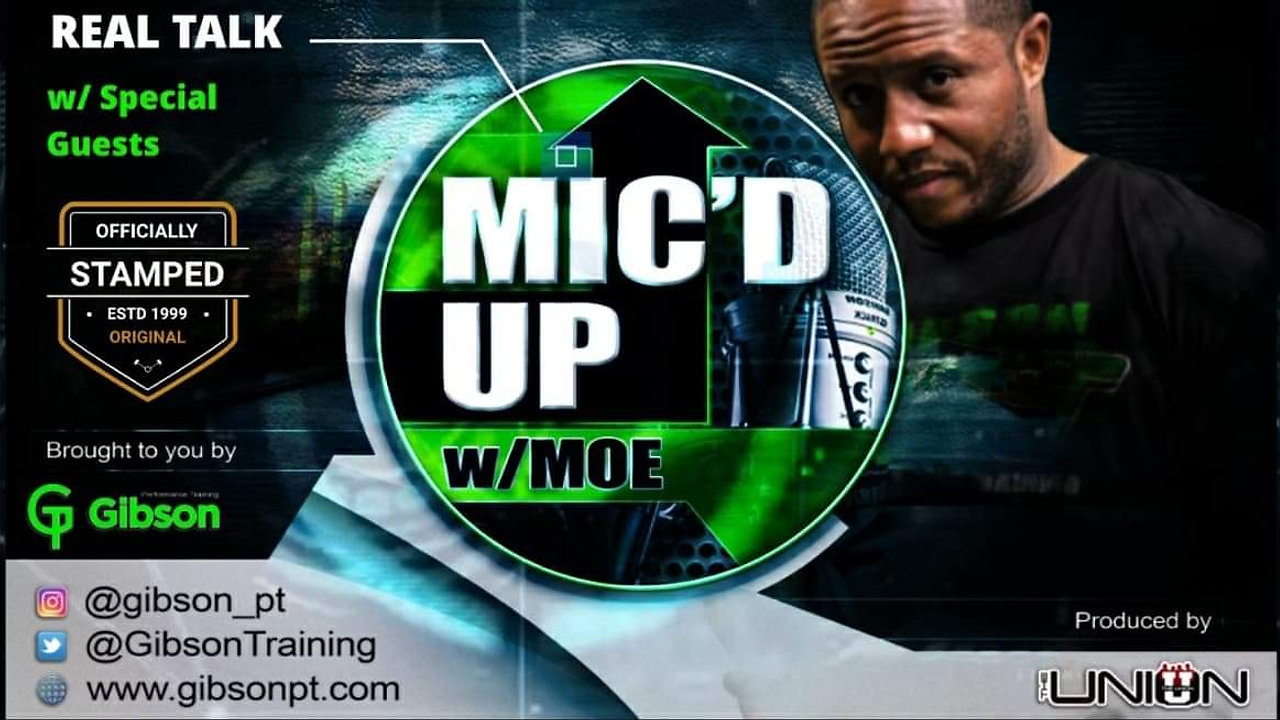 Mic'd Up  with Moe - Season 1