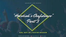 "09-20-20 ""Hezekiah's Confidence - Part 3"" ; Pastor Wasson"