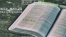 05-20-20 Wednesday Night - Pastor Wasson