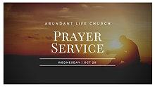 10-28-20 Prayer Service