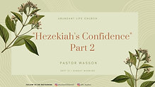 "09-13-20 ""Hezekiah's Confidence - Part 2"" - Pastor Wasson"