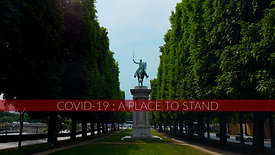 Covid-19 - A Place To Stand