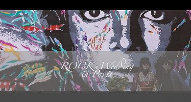 ROCK × Wedding in Paris