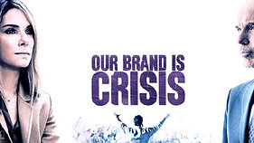 Our Brand Is Crisis II