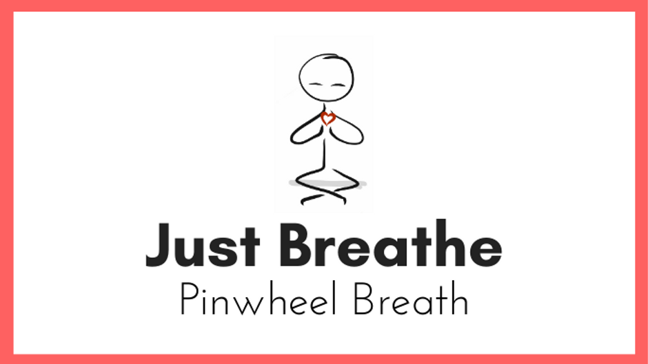 Pinwheel Breath