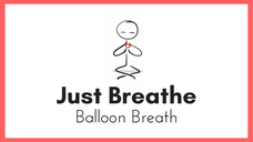 Balloon Breath