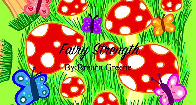 Breana Fairy Strength Movie