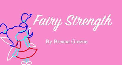 Breana Fairy Strength Animatic