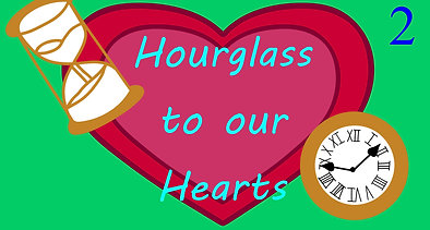 Hourglass to our Hearts Animatic