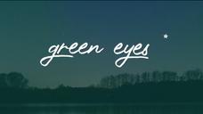 Green Eyes - Lyrical Video