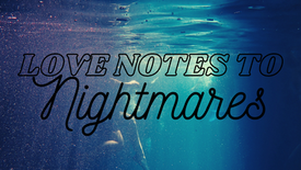 Love Notes to Nightmares - Siren