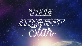 The Argent Star Trailer