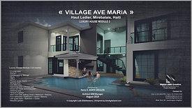 Project Village Ave Maria (MOD-3)   Haiti