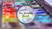 The Delicate Brush